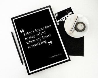 Literary Print, Love Quote Print, Fyodor Dostoyevsky Quote, When My Heart is Speaking, Dostoyevsky, Literary Poster, Valentine's Day Gift