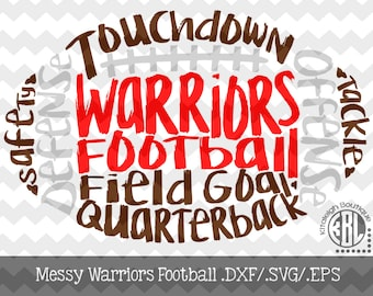 Messy Warriors Football design INSTANT DOWNLOAD in dxf/svg/eps for use with programs such as Silhouette Studio and Cricut Design Space