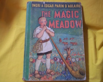 The Magic Meadow by Ingri & Edgar Parin D'Aulaire