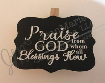 "Praise God Doxology 3 1/4"" x 2 1/4"" clothespin magnet sign"
