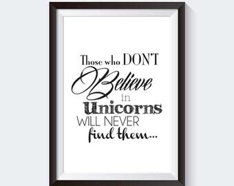 Unicorn 'Believe' Quote - INSTANT DOWNLOAD