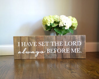 Psalm-I have set the Lord always before me