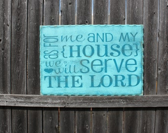 As for Me and My House- Joshua 24:15- Scripture Sign- Bible Verse- Wood Sign- Cabinet Door- Rustic Decor- Scripture Art- Home Decor