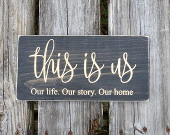 Amazing This Is Us Sign,this Is Us,farmhouse Decor,i Love Us Sign