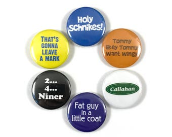 Tommy Boy Chris Farley David Spade Movie Quotes Fan Art 6 - 1 or 1.25 Inch Pinback Button Pin Badge Set