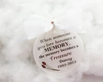 In Memory Memorial Ornament When Someone You Love Becomes a Memory, FREE Personalization and Charm
