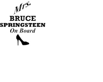 Mrs. Bruce Springsteen on board vinyl decal