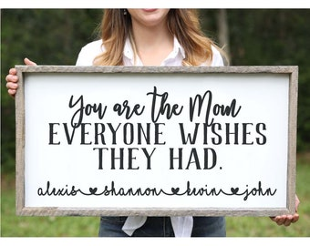Mother Gift Farmhouse Sign Personalized Mothers Day Gift Rustic Wood Mom Sign Family Wall Sign Family Sign Gift for Mom From Kids Names