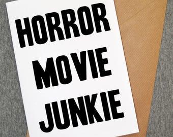 Horror movie junkie card - horror card - funny cards - funny cards - funny greeting cards -horror cards - personalised cards - custom cards