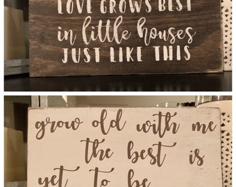 Love Grows//Grow old with me REVERSIBLE Wood Sign