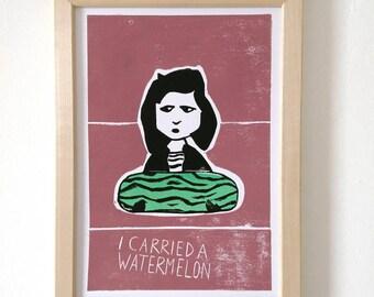 I carried a watermelon - Linocut print