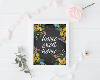 home sweet home printable · floral chalkboard print · housewarming print gift · chalkboard quote · home decor print · home sweet home sign