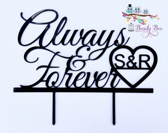 Cake Topper | Custom | Party Event  | Wedding  | Personalised | Engagement  | Birthday | Baby Shower | Wooden Cake Topper - Always & Forever