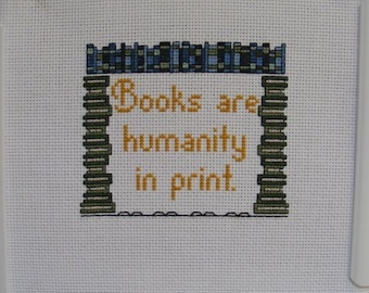 Books are Humanity in Print Cross-Stitch Pattern