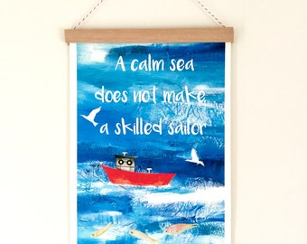 nursery art, sea art, illustration print, child's wall art, inspirational quote, giclee quality