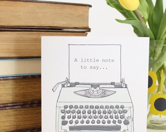 Gift for Writers ~ Typewriter Greetings Card ~ Blank Inside ~ Writer Notecard ~ Writer Gift ~ Author Gift ~ Novelist Gift ~ Literary Gift
