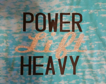 Power Lift...Lift Heavy! workout/fitness/lifting  burnout tank
