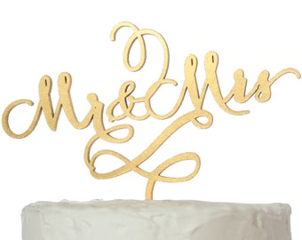 Mr. and Mrs. Cake Topper, Gold Calligraphy Font, Rustic Wood, Silver, or Custom Color