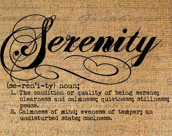 Digital Collage Sheet Download Burlap Fabric Transfer SERENITY Word DEFINITION Text Iron On Pillows Totes Tea Towels No. 2477
