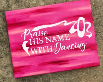 Praise His Name Dancing Pink Quote Wall Art Canvas Inspirational Wall Decor Baby Girl Room Home Decor