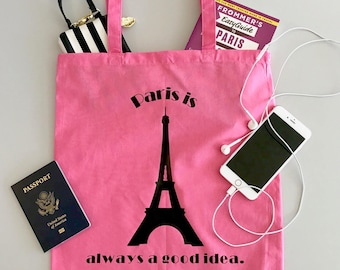 Paris Is Always A Good Idea, Audrey Hepburn, Tote Bag, Paris, France, French, Travel Tote, Audrey Quote, Tote, Gift / Tote Purse
