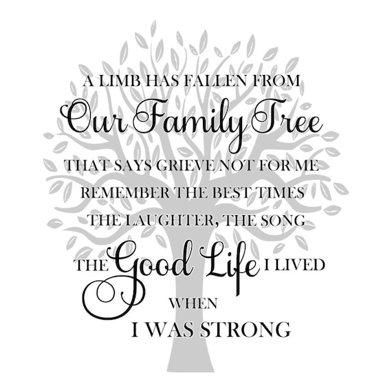Quote Modznrockers Blackpool Quote Script Tree: SVG A Limb Has Fallen From Our Family Tree Memorial SVG