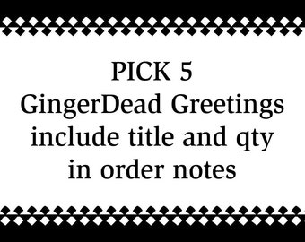GingerDead Greeting Cards - Custom 5 pack - You Choose