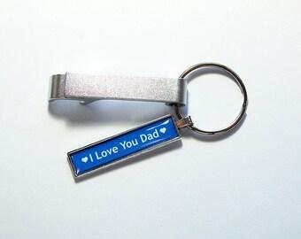 I Love You Dad Keychain bottle opener, Father's Day Gift, Keychain with bottle opener, Gift for Dad, Blue, Keyring bottle opener (8719)