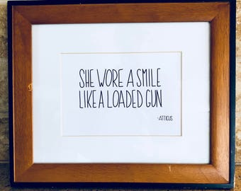 she wore a smile like a loaded gun - instant download - diy - calligraphy - home decor - quote