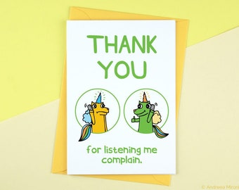 Thank You For Listening Me Complain, Funny BFF Card, Funny Friend Card, Card for Best Friend, Bestie Card, Funny Complain Thank You Card