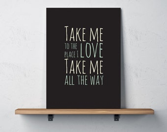 Take me to the place I love • Red Hot Chili Peppers, Under the bridge Quote • 8x10 • Digital download