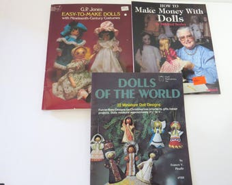 Vintage Doll Books, Easy to Make Dolls 1800s Costumes, Dolls of the World Mini Orns, Make Money with Dolls, 3 Book Lot