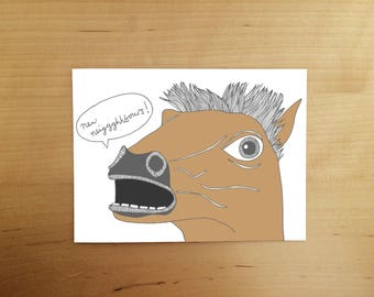 New NEIIGHHBOURS. hand drawn card -  Illustrated cards - housewarming card - new home card - horse - moving day -  illustration - funny card