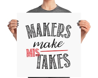 Makers Make Mistakes Motivational Poster