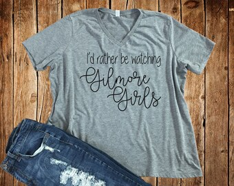 I'd Rather Be Watching Gilmore Girls Bella+Canvas Relaxed Fit Tee, Gilmore Girls, Lorelei Gilmore, Rory Gilmore, Stars Hollow
