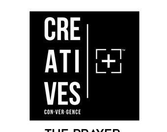 CREATIVES Convergence Prayer: The Mantle of A Pioneer (CREATIVE)