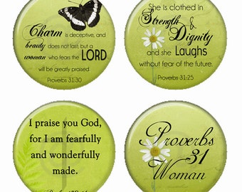 Proverbs 31 Woman Strength and Dignity and More Christian Magnets or Pinback Buttons or Flatback Medallions Set of 4