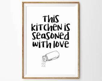 This Kitchen is Seasoned with Love Print | Kitchen Poster