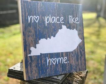 Kentucky Wood Sign , Kentucky Rustic Sign , Kentucky No Place Like Home Sign , Kentucky Wooden Sign , Rustic Kentucky Sign