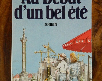 """Jacques Duquesne novel """"At the beginning of a beautiful summer"""""""