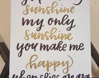 You Are My Sunshine, My Only Sunshine | Calligraphy | Quote on Canvas