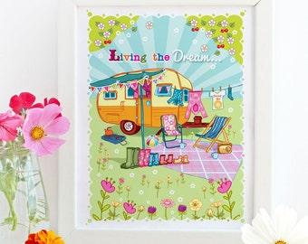 Living The Dream Caravan - Illustration Print - Gift for Caravan Lovers - Wall Art - Caravan Art - Caravan Print - RV Print - Nursery Art