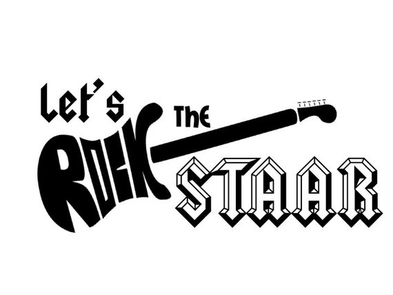 Let's Rock the STAAR Test Shirt Decal