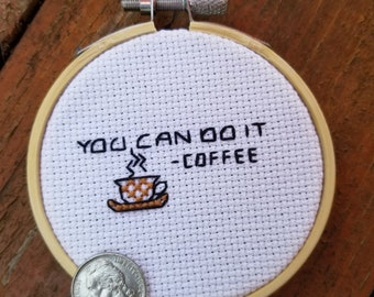 Coffee motivational cross stitch
