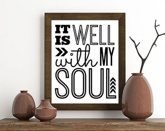 It is Well With My Soul - Digital Download Quote / Artwork / Typography Wall Art / Gallery Wall / Christian / Verse
