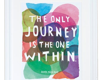 Rilke Quote, Watercolor Art Print, The Only Journey Is the One Within, Meera Lee Patel