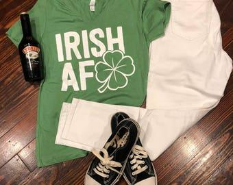 IRISH AF - St Pattys Day TShirt