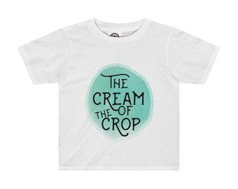 Cream Of The Crop Kids Tee