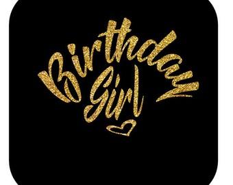Birthday Girl SVG, Digital Download, SVG Vinyl Cutting Design - DIY Birthday Tshirt Bib Gift