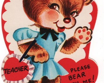 "Vintage Valentine's Day card ""Please Bear with Me"" Teacher Bear"